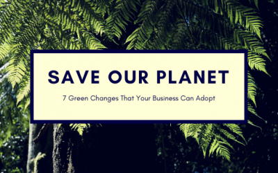 7 Green Changes That Your Business Can Adopt to Make a Difference